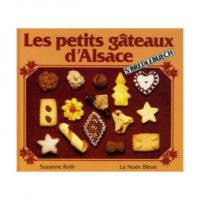 Les Petits Gâteaux d'Alsace de Suzanne Roth